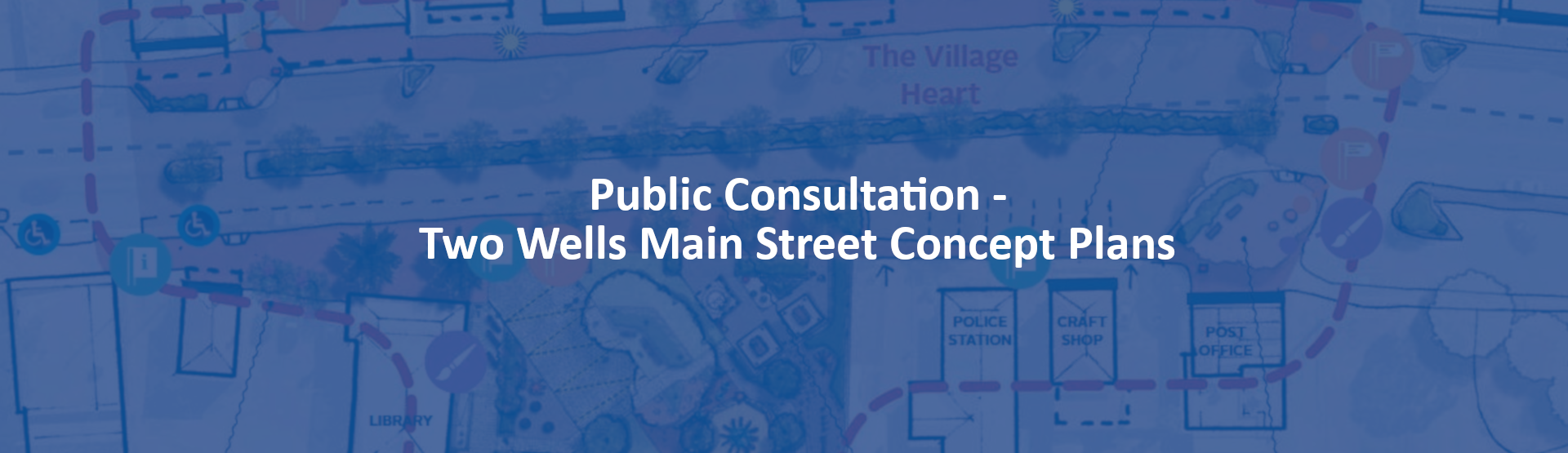 Two Wells Main Street Concept Plans Page Banner